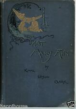 That Mary Ann - Story of a Country Summer 1893 Kate Upson Clark / Rare 1st