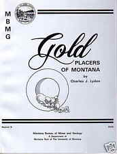 Gold Placers of Montana Mining Geology Prospecting Book