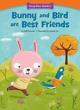 Bunny and Bird Are Best Friends: Making New Friends (Funny Bone Readers: Being a