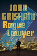 Rogue Lawyer: A Novel by John Grisham HARDCOVER 2015