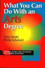 What You Can Do with an Arts Degree: Opportunities for Canadians in a Global ...