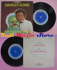 LP 45 7'' KEITH HARRIS AND ORVILLE Orville's song I didn't 1982 uk no cd mc dvd
