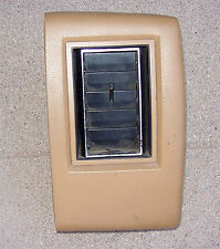 1975 - 1977  Lincoln Continental Town Car right padded AC register vent outlet
