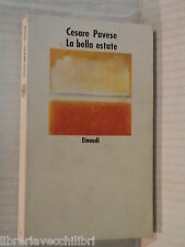 LA BELLA ESTATE Cesare Pavese Einaudi Nuovi Coralli 4 1994 libro romanzo storia