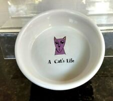 "Signature Stoneware ""Its a Cat Life ""5x1.5 ""Ceramic Food/Water Bowl Ursula Dodge"