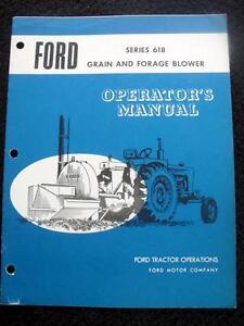 ORIGINAL 1971 FORD PTO SERIES 618 GRAIN & FORAGE BLOWER OPERATORS MANUAL NICE