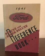 1941 Ford Deluxe & Super Deluxe Owners Operators Manual / Reference Book