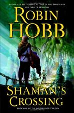 Shamans Crossing (The Soldier Son Trilogy, Book 1