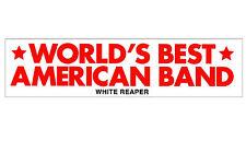 White Reaper The World's Best American Band 2017 Ltd Ed Rare Sticker! Rock Indie