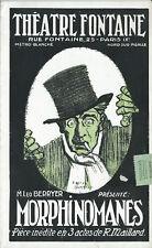 RARE EO 1916 PROGRAMME THÉÂTRE FONTAINE R. MAILLARD + SWYNCOP : MORPHINOMANES