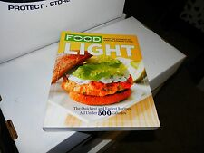 Everyday Food - Light : The Quickest and Easiest Recipes, All under FREE SHIPPIN