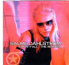 Salme Dahlstrom-C Mon Y All The Remixes Promo cd maxi single 8 tracks