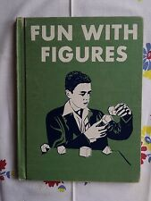 Fun with Figures by Mae & Ira Freeman Science for Serious Kids-1946-1st ED (B8)