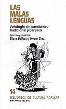 Malas Lenguas: Antologia del Cancionero Tradicional Picaresco, Las (Biblioteca d