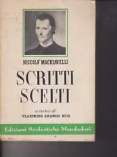 SCRITTI SCELTI - N.MACHIAVELLI - 1965 - EDIZIONI SCOLASTICHE MONDADORI