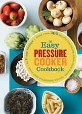 Easy Pressure Cooker Cookbook  by Diane Phillips 300 Recipes Brand New