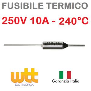 Fusibile termico assiale 240°C 250V 10A termofusibile cut-offs