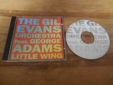 CD Jazz Gil Evans Orchestra/FT GEORGE ADAMS-Little wing (4 chanson) Vent d'Ouest