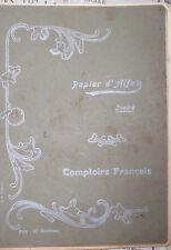 COMPTOIRS FRANCAIS   CAHIER ECRIT EN 1912 SERVANT DE LIVRE DE COMPTE