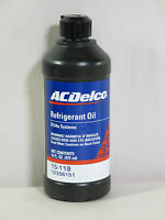 ACDelco 15-118 Air Conditioning Refrigerant PAG Oil - 16 oz R134a Systems