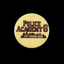 "1989 Police Academy 6 City Under Siege 2 1/4"" Pinback Button"