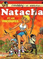 Walthéry. Natacha et les dinosaures. Marsu 1998. EO état neuf