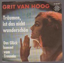 """7"""" Single Grit Van Hoog Träumen, ist das nicht wunderschön 60`s Telefunken"""
