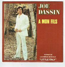 """Joe DASSIN Vinyle 45T 7"""" SP MON FILS Sébastian SANDY - Comédie LITTLE ITALY 2418"""