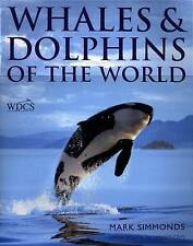 Mark Simmonds, Whales And Dolphins Of The World, Very Good Book