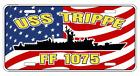 USS TRIPPE FF 1075 DE 1075 License Plate U S Navy USN PO6