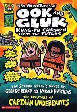 The Adventures of Ook and Gluk, Kung-Fu Cavemen from the Future by Dav Pilkey (…