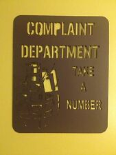 Complaint Department - Take a Number Metal Sign