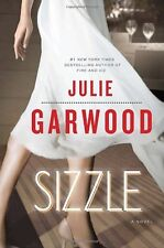 Sizzle: A Novel by Julie Garwood