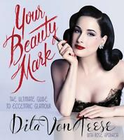 Your Beauty Mark by Dita von Teese Book | NEW Free Post AU