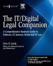 The IT / Digital Legal Companion: A Comprehensive Business Guide to Software, IT