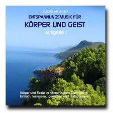 CD Entspannungsmusik für Körper und Geist - Ausgabe 1 (Meditation, Chillout)