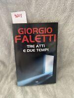 Giorgio Faletti Tre Atti E Due Tempi