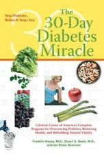 The 30-Day Diabetes Miracle: Lifestyle Center of America's Complete Program for