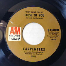Carpenters 45 They Long To Be Close To You/Kept On Loving You A&M 1970 VG+/NM 7""