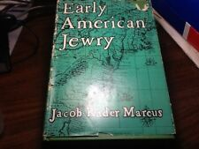 Early American Jewry by Jacob R. Marcus (1953, Hardcover)