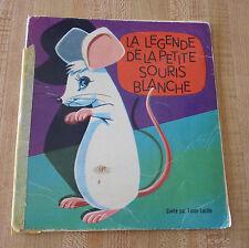 Soft Cover French Booklet Tante Lucille La Légende de la Petite Souris Blanche !