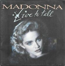 "45 TOURS / 7"" SINGLE--MADONNA--LIVE TO TELL / INSTRUMENTAL--1986"
