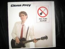Glenn Frey-No Fun Aloud-Eagles-Elektra-1982-Record-Album-Vinyl-LP