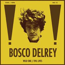 Bosco Delrey - Wild One / Evil Lives [New Vinyl]