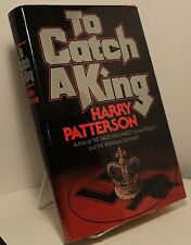 To Catch a King by Harry Patterson - First American edition