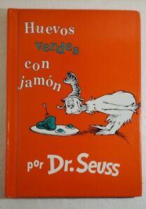 """Huevos Verdes Con Jamon / Green Eggs And Ham"", HC by  Dr. Seuss (Spanish Copy)"