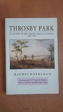 throsby park / an account throsby family in australia / rachel roxburgh (paperba