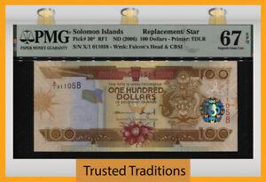 TT PK 30* 2006 SOLOMON ISLANDS 100 DOLLARS REPLACEMENT/ STAR PMG 67 EPQ SUPERB!