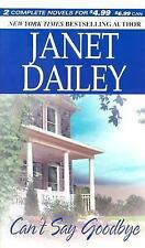 Can't Say Goodbye by Janet Dailey (2004, Paperback) Novel