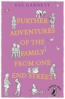 Further Adventures of the Family from One End Street by Garnett, Eve, NEW Book,